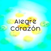 Alegre Corazón by Various Artists