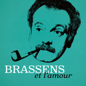 Brassens et l'amour de Georges Brassens