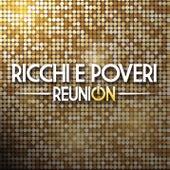 Reunion by Ricchi E Poveri