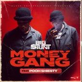 Money Gang by Big$tunt
