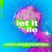 Let It Lie by Sunnery James & Ryan Marciano