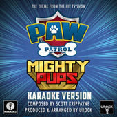 Paw Patrol Mighty Pups Main Theme (From