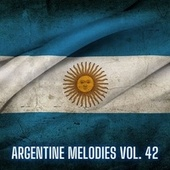 Argentine Melodies Vol. 42 by Various Artists