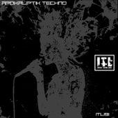 Apokaliptik Techno by Various Artists