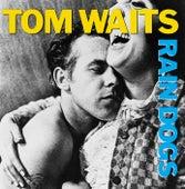 Rain Dogs von Tom Waits