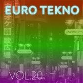 Euro Tekno, Vol. 20 von Various Artists