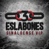 Sinaloense VIP by 3 Eslabones
