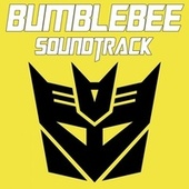 Bumblebee Soundtrack (Soundtrack Inspired) by Various Artists