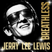 Breathless de Jerry Lee Lewis