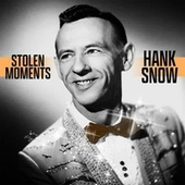 Stolen Moments von Hank Snow