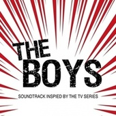 The Boys (Soundtrack Inspired by the TV Series) by Various Artists