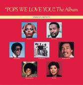 Pops, We Love You de Various Artists