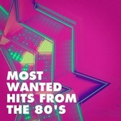 Most Wanted Hits from the 80's de 80er
