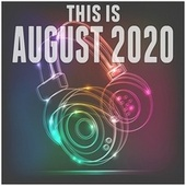 This Is August 2020 de Various Artists