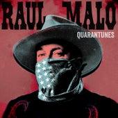 Quarantunes Vol. 1 by Raul Malo