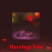 Marriage Vow by Various Artists