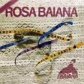 Rosa Baiana de Rosa Baiana