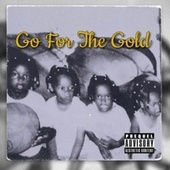 Go For The Gold by Goldie