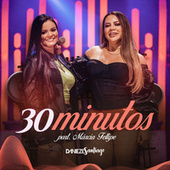 30 Minutos de Danieze Santiago