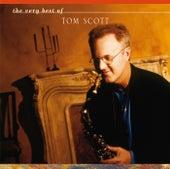 The Very Best Of Tom Scott by Tom Scott
