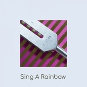 Sing A Rainbow by Various Artists