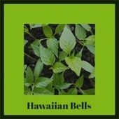 Hawaiian Bells de Various Artists