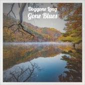 Doggone Long Gone Blues de Various Artists