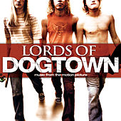 Lords Of Dogtown de Various Artists