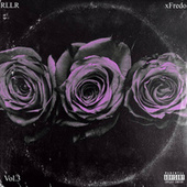 Real Life Love Raps, Vol. 3 de xFredo