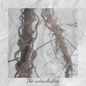 The untouchables by Various Artists