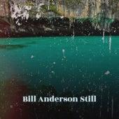 Bill Anderson Still de Various Artists