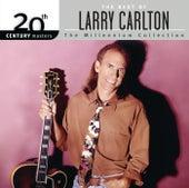 The Best Of Larry Carlton 20th Century Masters The Millennium Collection de Larry Carlton
