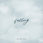 Falling de Us The Duo