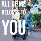 All of Me Belongs to You de Various Artists