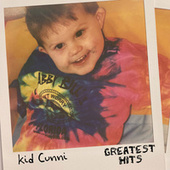 Greatest Hits by Kid Cunni