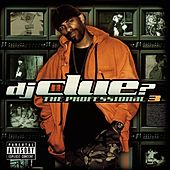The Professional 3 de DJ Clue