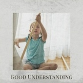 Good Understanding by Various Artists