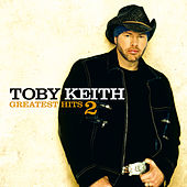 Greatest Hits 2 by Toby Keith