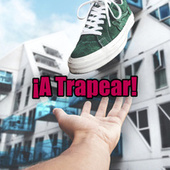 ¡A Trapear! by Various Artists