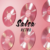 Salsa Retro by Various Artists