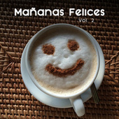 Mañanas Felices Vol. 2 by Various Artists