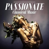 Passionate Classical Music de Various Artists