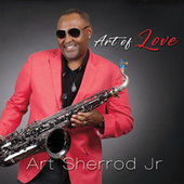 Art of Love von Art Sherrod Jr