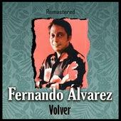 Volver (Remastered) de Fernando Álvarez