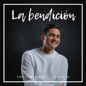 La Bendición (Cover) by Cristian Suarez