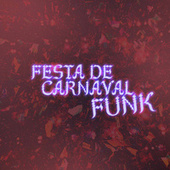 Festa de Carnaval Funk de Various Artists