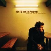 Beneath These Fireworks by Matt Nathanson