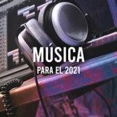 Música para el 2021 de Various Artists