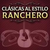 Clásicas Al Estilo Ranchero de Various Artists