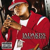 Kiss Of Death von Jadakiss